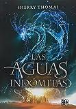Las aguas indomitas / The Perilous Sea (Spanish Edition)