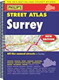 Philip's Street Atlas Surrey: Spiral Edition