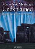 Marvels and Mysteries of the Unexplained, Karen Farrington, 1841938130
