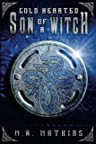Cold Hearted Son of a Witch: Dragoneers Saga