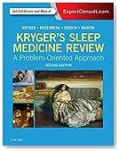 Kryger's Sleep Medicine Review: A Problem-Oriented Approach