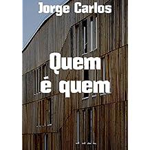 Quem é quem (Portuguese Edition)