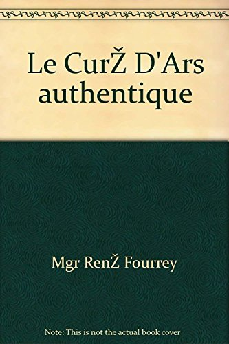 Le Curé D'Ars authentique