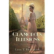Glamorous Illusions: A Novel (Grand Tour Series)