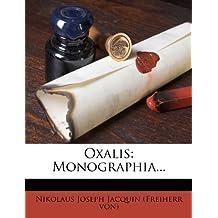 Oxalis: Monographia...