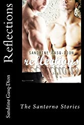 Reflections (The Santorno Series) (Volume 6)