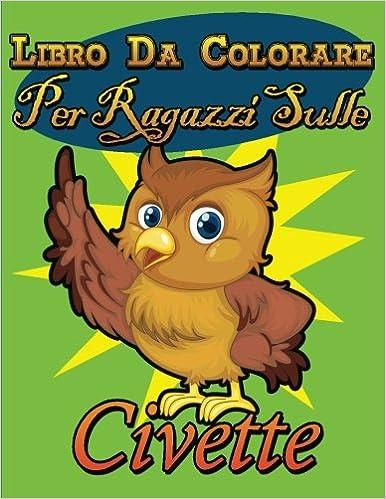 Libro Da Colorare Per Ragazzi Sulle Civette