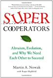 SuperCooperators, Martin Nowak and Roger Highfield, 1451626630