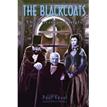 The Black Coats: The Parisian Jungle 2: Trois-Pattes