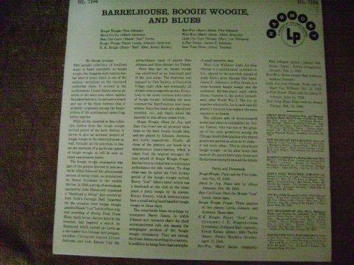 Barrelhouse, Boogie Woogie, and Blues
