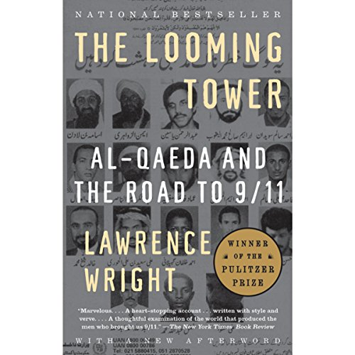 The Looming Tower: Al-Qaeda and the Road to 9/11 Audiobook [Free Download by Trial] thumbnail