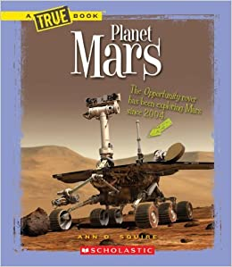 Book Planet Mars (New True Books: Space (Paperback)) by Ann O Squire (2014-02-01)