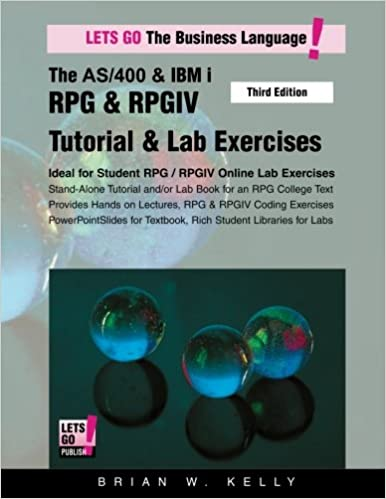 The as/400 & ibm i rpg & rpgiv tutorial & lab exercises third.
