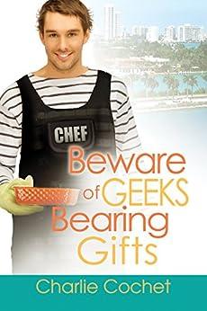 Beware Geeks Bearing Charlie Cochet ebook product image