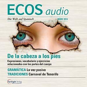 ECOS audio - De la cabeza a los pies. 3/2014 Hörbuch