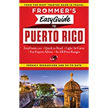Frommer's EasyGuide to Puerto Rico (Easy Guides)
