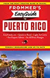 Frommer s EasyGuide to Puerto Rico (Easy Guides)
