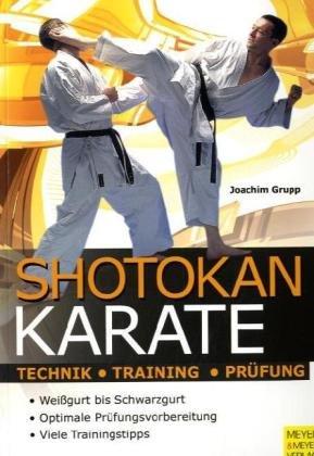 Shotokan Karate. Technik, Training, Prüfung