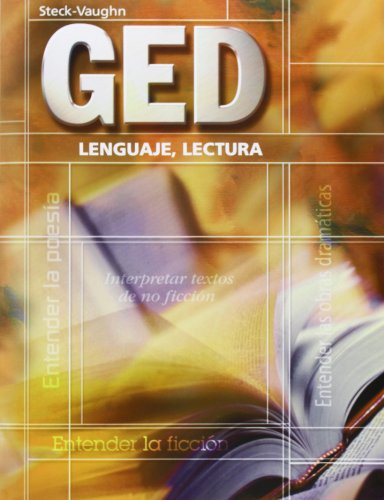 GED Lenguaje, Lectura (GED Satellite Spanish) (Spanish Edition) (Steck-Vaughn GED, Spanish)