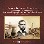 The Autobiography of an Ex-Colored Man | James Weldon Johnson