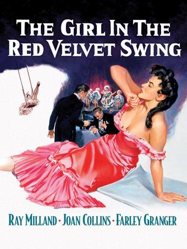 The Girl In The Red Velvet Swing (The Girl In The Red Velvet Swing 1955)