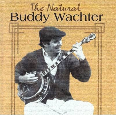 (The Natural Buddy Wachter)