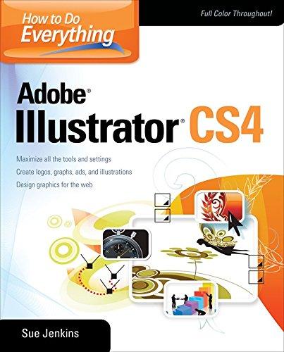 How to Do Everything: Adobe Illustrator CS4 (Cs4 Software)