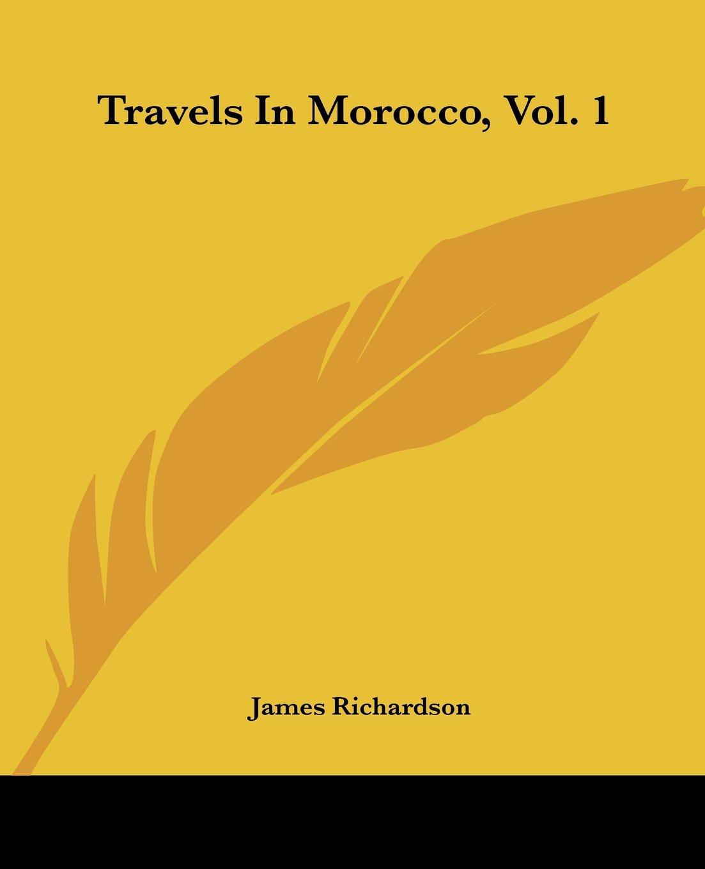 Travels In Morocco, Vol. 1 ebook