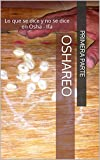 Product review for OSHAREO I: Lo que se dice y no se dice en Osha - Ifa (Spanish Edition)