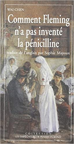 Read Online Comment Fleming n'a pas inventé la pénicilline epub pdf