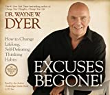 img - for Excuses Begone!( How to Change Lifelong Self-Defeating Thinking Habits)[EXCUSES BEGONE 8D][UNABRIDGED][Compact Disc] book / textbook / text book