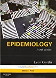 Epidemiology: with STUDENT CONSULT Online Access, 4e by Leon Gordis MD MPH DrPH (2008-07-02)