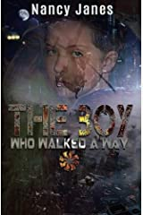 The Boy Who Walked A Way Paperback