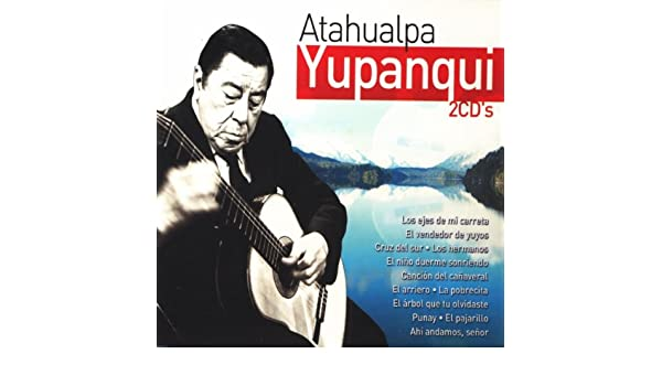 Canción Del Cañaveral by Atahualpa Yupanqui on Amazon Music ...