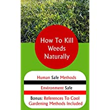 How To Kill Weeds Naturally