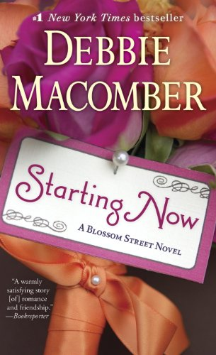 - Starting Now: A Blossom Street Novel