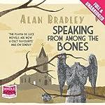 Speaking From Among the Bones | Alan Bradley
