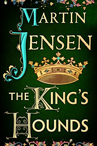 The King's Hounds (The King's Hounds series Book 1) cover