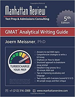 Manhattan Review GMAT Analytical Writing Guide [5th Edition]: Answers to Real AWA Topics