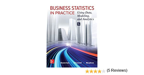 Amazon business statistics in practice using data modeling amazon business statistics in practice using data modeling and analytics ebook bruce bowerman kindle store fandeluxe Image collections