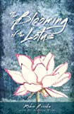 The Blooming of the Lotus, Robin Brooks, 0615733131