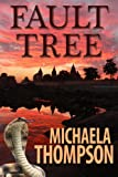 Fault Tree: A Michaela Thompson International Thriller (#1)