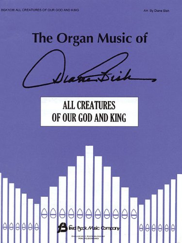 - Introduction and Theme and Variations on All Creatures of Our God and King: Organ Solo