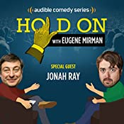 Ep. 5: Jonah Ray Has a Historically Bad Day | Eugene Mirman, Jonah Ray
