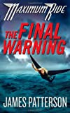 The Final Warning (Maximum Ride, Book 4)