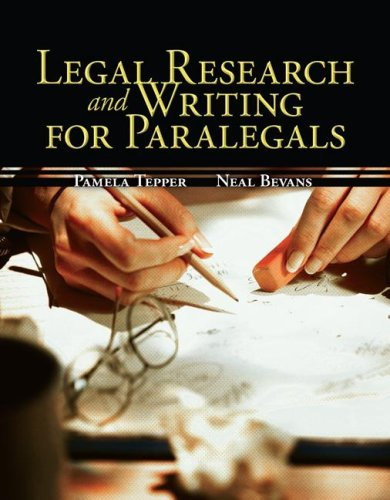By Pamela Tepper Legal Research & Writing for Paralegals (1st Edition) pdf