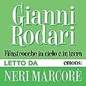 Filastrocche in cielo e in terra Audiobook by Gianni Rodari Narrated by Neri Marcorè