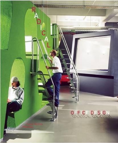 Modern Office Design (Radical Office Design)