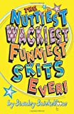 The Nuttiest, Wackiest, Funniest, Skits Ever