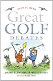 Head to Head : Great Golf Debates, Bisset, Fergus and Ellwood, Jeremy, 184158777X